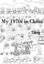 Cartoon: My 1970s in China (small) by TTT tagged tang,1970s