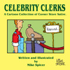 Cartoon: Celebrity Clerks Book Cover (small) by Mike Spicer tagged celebrityclerks,satire
