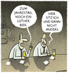 Cartoon: .... (small) by markus-grolik tagged martin,luther,jahrestag,reformation,protestant,glauben,bier,wein,wartburg,thesen,thesenanschlag