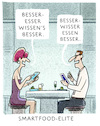 Cartoon: .... (small) by markus-grolik tagged smartfood,besser,essen,elite,ernährung,elitär,nahrung