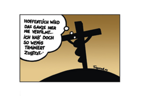 Cartoon: Jesus Not Really Fit (medium) by Marcus Trepesch tagged cartoon,jerusalem,golgotha,catholic,religion,jesus