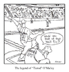 Cartoon: O Malley! (small) by creative jones tagged baseball,tierod,stadium,creative,jones
