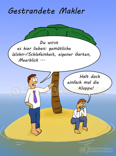 Cartoon: Gestrandete Makler (medium) by fcartoons tagged lustig,comic,versicherung,strand,schlips,meer,palme,makler,stranded,broker,palm,island,isle,cartoon,shut,up,sand,tie,shirt,insel