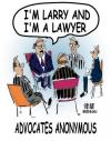Cartoon: Advocates Anonymous (small) by Paul Brennan tagged lawyer,attorney,advocate,solicitor,law