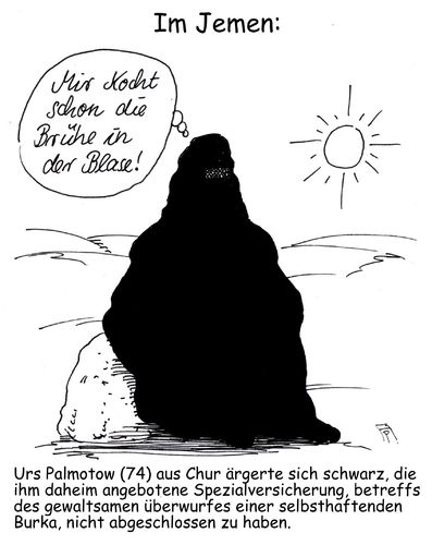 Cartoon: spezialversicherung (medium) by Andreas Prüstel tagged versicherungen,spezialversicherung,burka,islam,muslima,jemen,islamisten,blase,chur,schweiz,cartoon,karikatur,versicherungen,spezialversicherung,burka,islam,muslima,jemen,islamisten,blase,chur,schweiz,cartoon,karikatur