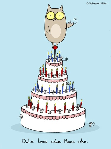 Cartoon: Mouse Cake. (medium) by sebreg tagged mouse,owl,cake,birthday,silly,fun,macabre