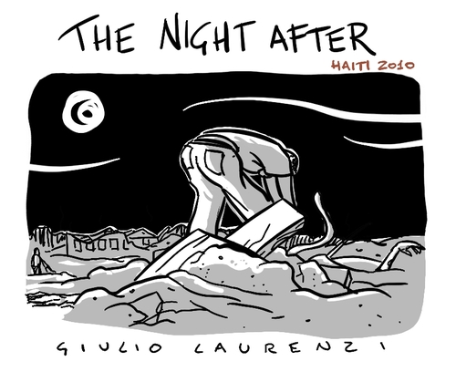Cartoon: The Night After (medium) by Giulio Laurenzi tagged haiti,2010,earthquake