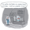 Cartoon: Im Büro (small) by Lo Graf von Blickensdorf tagged daten,mann,chef,clown,büro,cloud,computer,internet,arbeit,gesellschaft,cartoon,technik,software,hardware