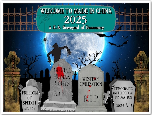 Cartoon: Graveyard of Democracy (medium) by Dedoshucos tagged usa,china,trade,war,made,in,2025,belt,and,road,initiative,xi,jinping,donald,trump,intellectual,property,tariffs,wto,copyright,law,communism,democracy,5g,hauwei