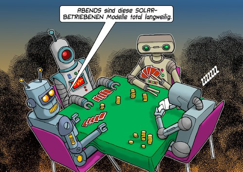 Cartoon: Roboter (medium) by C Berger tagged roboter,solar,antrieb,pokern,nacht,roboter,solar,antrieb,pokern,nacht