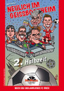 Cartoon: Neulich im Geissbockheim2 Cover (small) by Portraits-Karikaturen tagged cover,illustration,illustrationen,joachim,rick,neulich,im,geissbockheim,buch,fc,comedy,karikatur,karikaturen,cartoons,cartoon,köln,wolfgang,overath,michael,meier,poldi,lukas,podolski,jürgen,glowacz,stefan,engels,autor,ralf,friedrichs