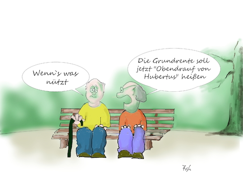 Cartoon: Grundrente (medium) by Fish tagged grundrente,innenpolitik,hubertus,heil