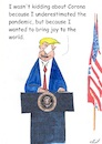 Cartoon: Joy to the world (small) by Stefan von Emmerich tagged donald trump corona joy to the world lyin king laiir tweets tonight vote him away