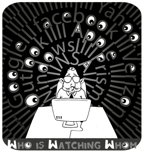 Cartoon: Who is Watching Whom (medium) by NEM0 tagged internet,facebook,verizon,google,apple,technology,computer,snowden,obama,prism,cia,nsa,intelligece,surveillance,privacy,privacy,surveillance,intelligece,nsa,cia,prism,obama,snowden,computer,technology,apple,google,verizon,internet