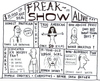Cartoon: Freakshow (small) by Jani The Rock tagged freak,show,freakshow,sideshow,politician,america,american,icehockey,virgin,finn,finland,priest,abuse,paedophile