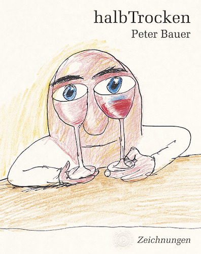 Cartoon: halbTrocken (medium) by Peter Bauer tagged buch,wein,humor,genuss