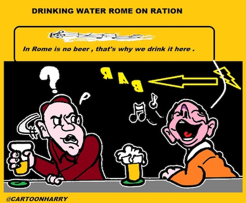 Cartoon: Water Problem (medium) by cartoonharry tagged rome,water,beer,problems