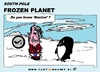 Cartoon: Frozen Planet - Benton (small) by cartoonharry tagged frozen,planet,benton,youtube,cartoon,cartoonist,cartoonharry,dutch,toonpool