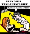 Cartoon: Tandartskosten (small) by cartoonharry tagged tandarts,kosten,vrij,nevenjob,cartoon,cartoonist,cartoonharry,dutch,toonpool