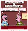 Cartoon: The Married One The Single One (small) by cartoonharry tagged married,single,cartoonharry