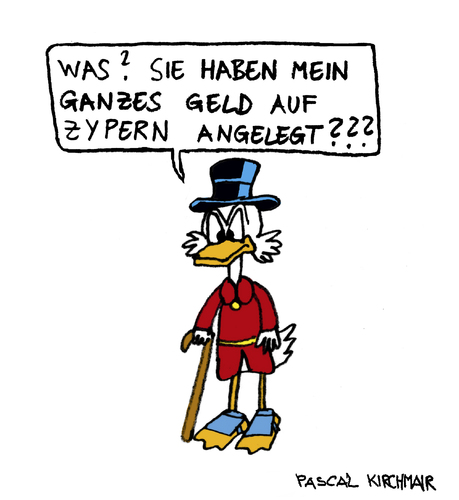 Cartoon: Famous last words (medium) by Pascal Kirchmair tagged finanzkrise,cyprus,chypre,zypern,krise,banken,dagobert,duck,oncle,picsou,mcduck,uncle,scrooge,onkel