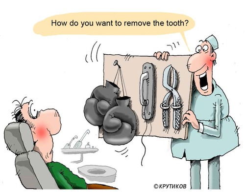 Cartoon: How to remove a tooth (medium) by krutikof tagged dentist,tooth,removal,patient,fears