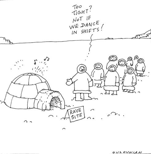 Cartoon: rave (medium) by ouzounian tagged rave,north,inuit,nunavut,canada,igloo