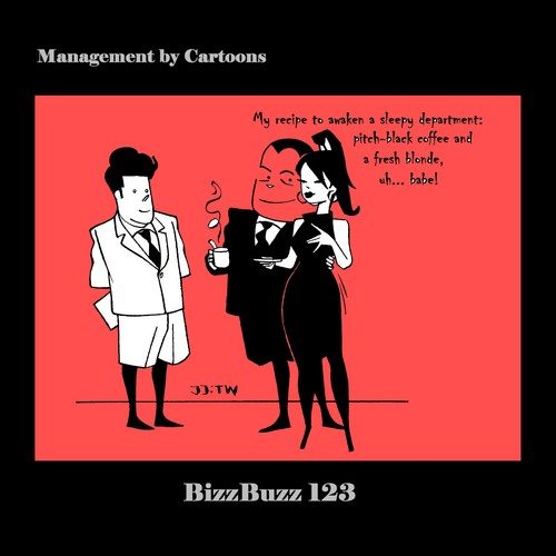 Cartoon: BizzBuzz A Fresh Blonde (medium) by MoArt Rotterdam tagged managementadvice,officesurvival,officelife,managementbycartoons,managementcartoons,businesscartoons,bizztoons,recipe,awaken,sleepydepartment,pitchblack,coffee,freshblonde,freshbabe