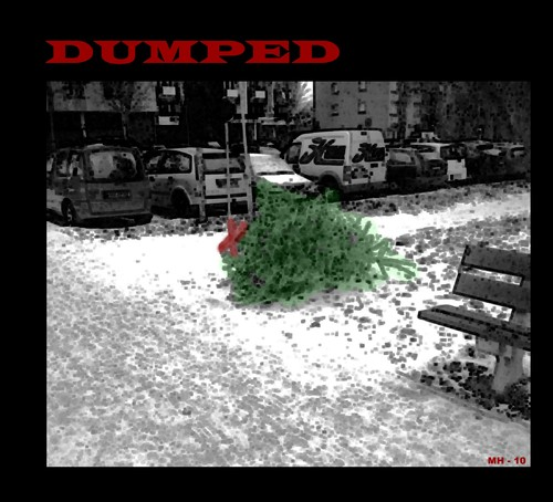 Cartoon: MH - Dumped no. Two (medium) by MoArt Rotterdam tagged dumped,stillife,afterchristmas,christmas,love