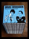 Cartoon: Foto - Ware Woorden 2e druk! (small) by MoArt Rotterdam tagged managementadvice,managementbycartoons,managementcartoons,cartoons,cover,warewoorden