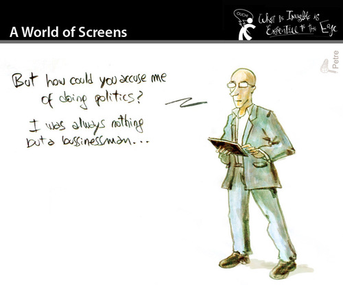 Cartoon: A World of Screens (medium) by PETRE tagged politicians,bussinessmen