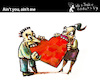 Cartoon: Aint you - Aint me (small) by PETRE tagged love,couple,heart,stvalentine,valentine