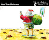 Cartoon: Post True Christmas (small) by PETRE tagged christmas,noel,santa,claus