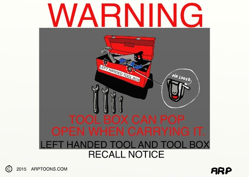 Cartoon: Left handed tools (medium) by tonyp tagged arp,tools,left,handed,arptoons