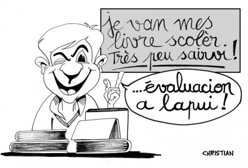 Cartoon: EVALUATION ... (medium) by CHRISTIAN tagged evaluation,ecole,notation,sarkozy,
