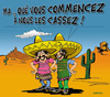 Cartoon: CRISE FRANCO-MEXICAINE (small) by CHRISTIAN tagged mexique,florence,cassez