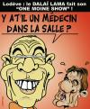 Cartoon: humour tibetain ... (small) by CHRISTIAN tagged dalai,lama,kouchner