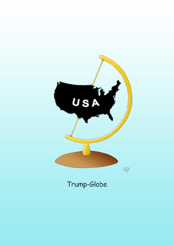 Cartoon: Trump-Globe (medium) by Erwin Pischel tagged donald,trump,nationalism,chauvinism,protectionism,isolationism,economy,cartoon,caricature,jobs,national,international,money,pischel,us,usa