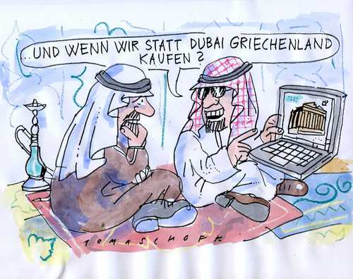 Cartoon: Investoren (medium) by Jan Tomaschoff tagged dubai,griechenland
