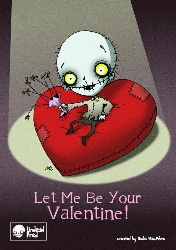 Cartoon: Let Me Be Your Valentine (medium) by volkertoons tagged creeps,creepy,halloween,horror,funny,spooky,tod,untot,tot,death,undead,dead,illustration,valentinstag,valentine,humor,volkertoons,cartoons