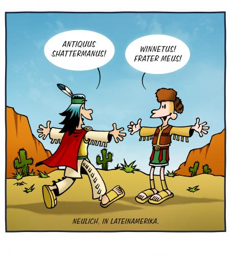 Cartoon: Neulich in Lateinamerika (medium) by volkertoons tagged cartoons,volkertoons,humor,latein,latin,lateinamerika,karl,mey,winnetou,old,shatterhand