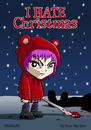 Cartoon: I hate Christmas (small) by volkertoons tagged volkertoons,humor,lustig,fun,funny,weihnachten,xmas,christmas,holidays,grußkarte,greeting,card,postkarte,karte,mädchen,girl,böse,evil,bad,winter,schnee,snow