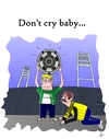 Dont cry baby