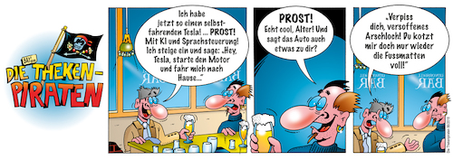 Cartoon: Die Thekenpiraten 86 (medium) by stefanbayer tagged theke,piraten,thekenpiraten,bar,lounge,club,bier,sekt,wein,gastronomie,bay,bayer,stefanbayer,ki,computer,mobilität,auto,autonom,sprachsteuerung,arschloch,betrunken,technik,digital,tesla