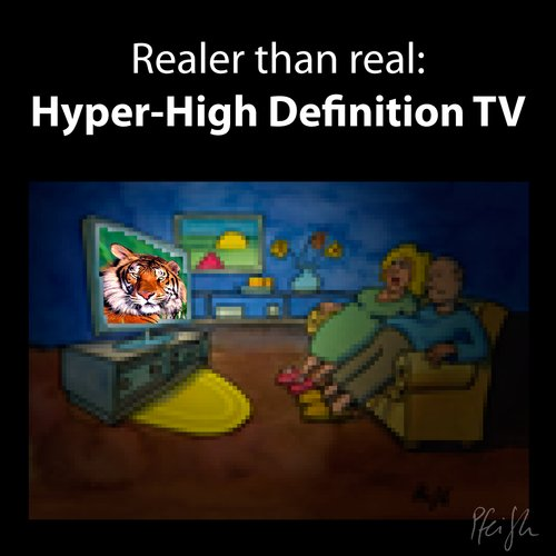 Cartoon: Hyper-High Definition TV (medium) by Andreas Pfeifle tagged hd,hdtv,high,definition,tv,real,reality