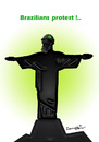 Cartoon: Brazilians  protest ! (small) by ismail dogan tagged bresil