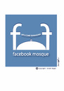 Cartoon: facebook mosque (small) by ismail dogan tagged facebook