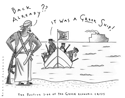 Cartoon: the positive side... (medium) by Ronald Slabbers tagged pirates,pirate,crisis,krisen,gekaapt,kaapt,kapen,hijacked,hijack,greece,griechenland,somalia,piraten