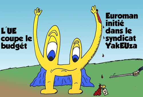 Cartoon: Euroman couper par le budget UE (medium) by BinaryOptions tagged binaire,option,commerciale,options,binaires,trader,forex,trading,euro,europe,european,union,euroman,budget,coupe,coupes,saignements,optionsclick,economie,financiere,nouvelles,actualite,news,infos,caricature,comique,webcomic