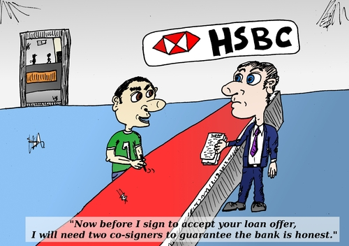 Cartoon: HSBC editorial cartoon (medium) by BinaryOptions tagged guarantee,loan,bank,hsbc,trading,trade,trader,options,option,binary,honesty,optionsclick,satire,parody,lampoon,business,economic,financial,fiscal,investor,investing,client